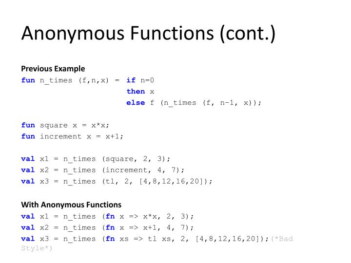 Anonymous Functions (cont.)