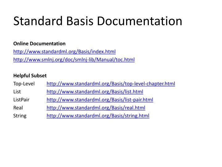 Standard Basis Documentation