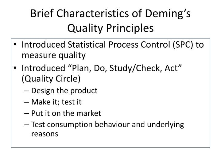 Brief Characteristics of Deming's Quality Principles