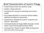 brief characteristics of juran s trilogy