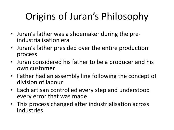 Origins of Juran's Philosophy
