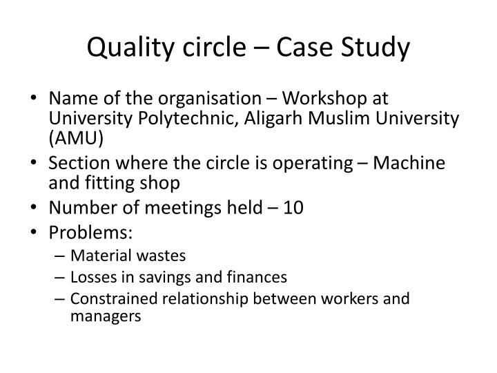 Quality circle – Case Study