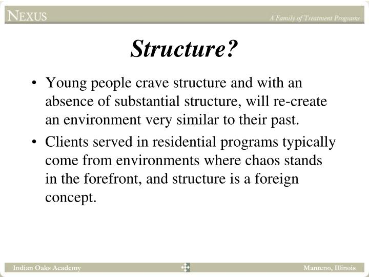 Structure?