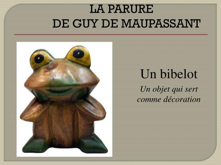 Un bibelot