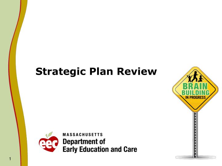 Strategic plan review