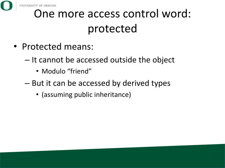 One more access control word: protected