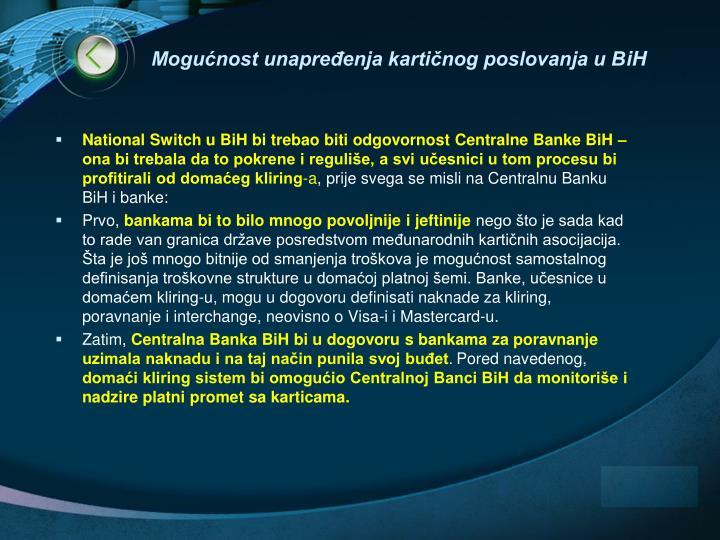 Mogućnost unapređenja kartičnog poslovanja u B