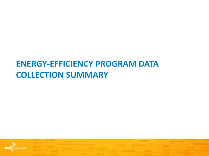 Energy-Efficiency Program Data Collection Summary