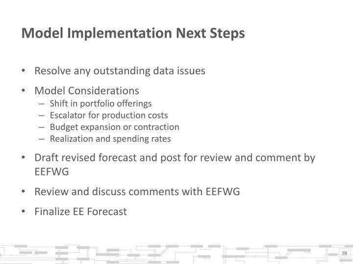 Model Implementation Next Steps