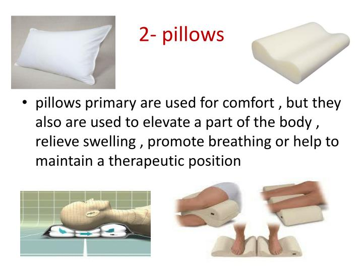 2- pillows