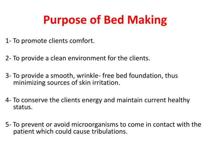 Purpose of Bed Making