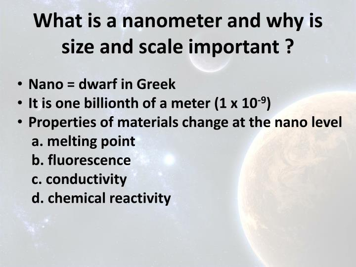 What is a nanometer and why is size and scale important ?