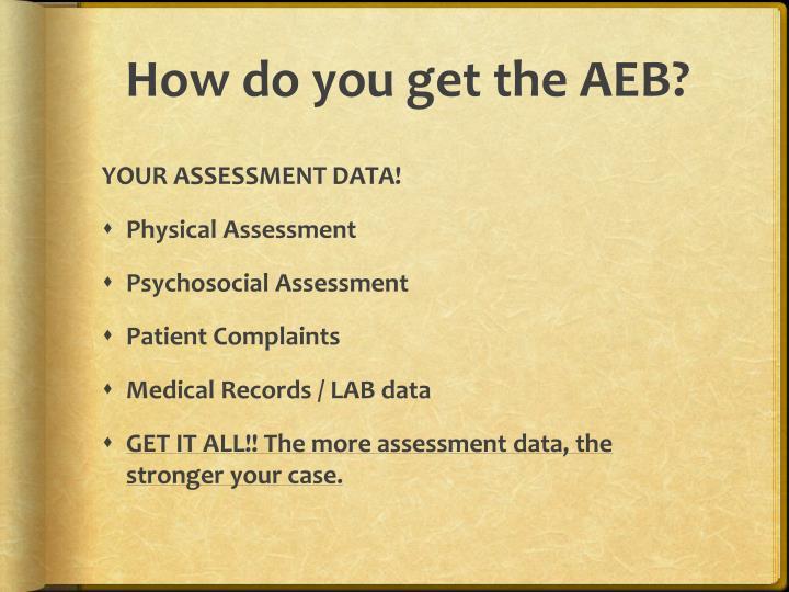 How do you get the AEB?