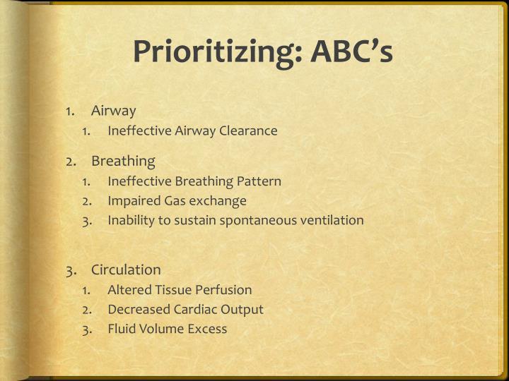 Prioritizing: ABC's