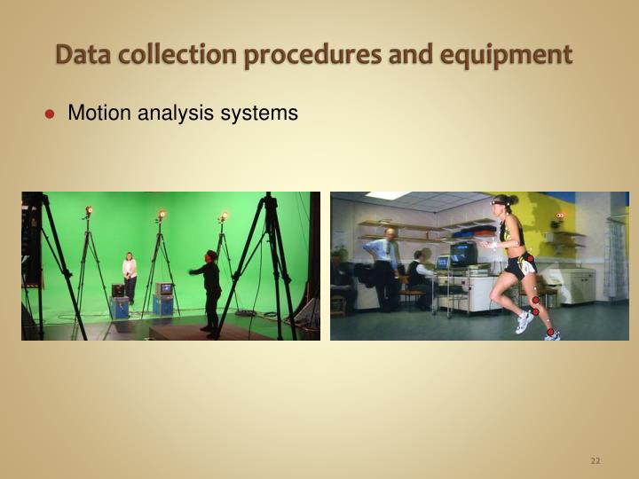 Data collection procedures and equipment