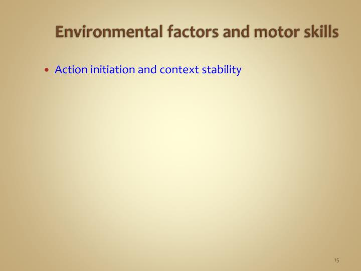 Environmental factors and motor skills