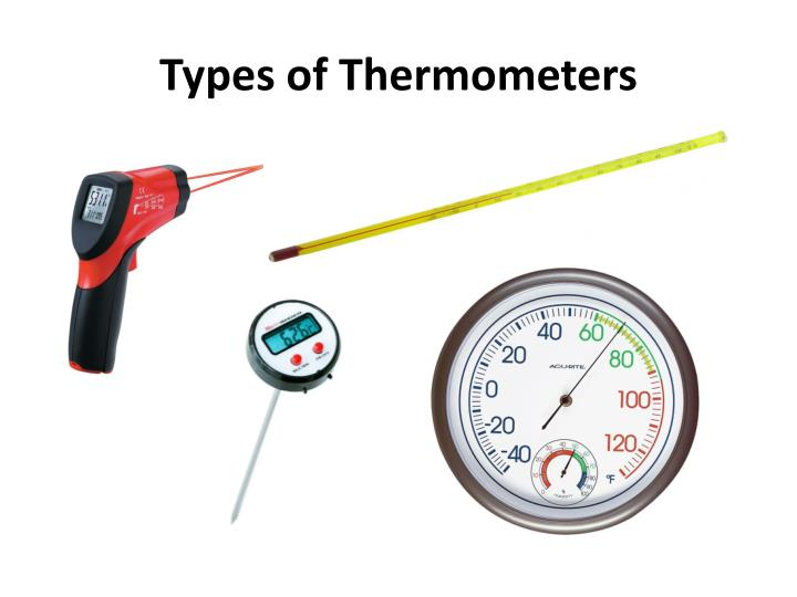 Types of Thermometers