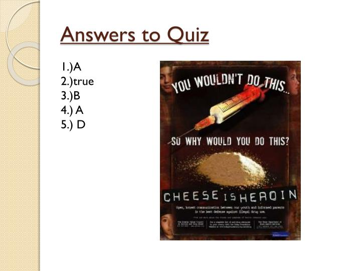 Answers to Quiz
