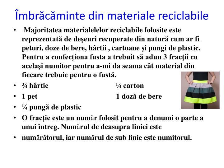 Îmbrăcăminte din materiale reciclabile