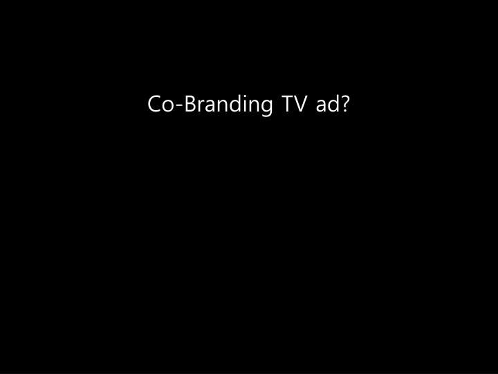 Co-Branding TV ad?