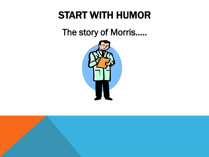 Start with humor