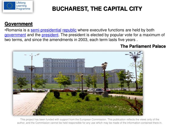 BUCHAREST, THE CAPITAL CITY