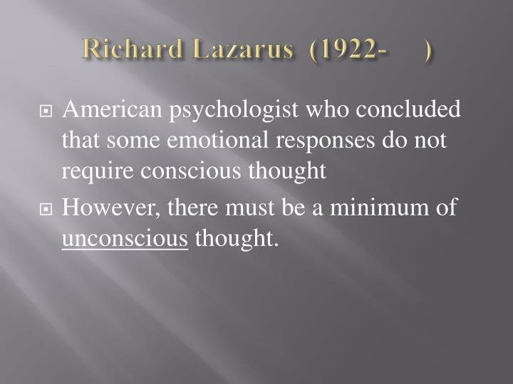 Richard Lazarus  (1922-     )