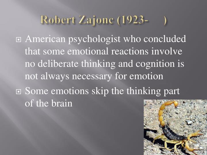 Robert Zajonc (1923-     )