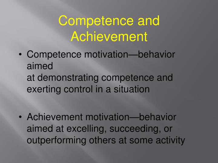 Competence and Achievement