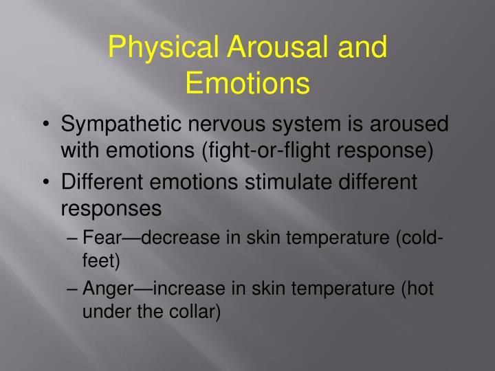 Physical Arousal and Emotions
