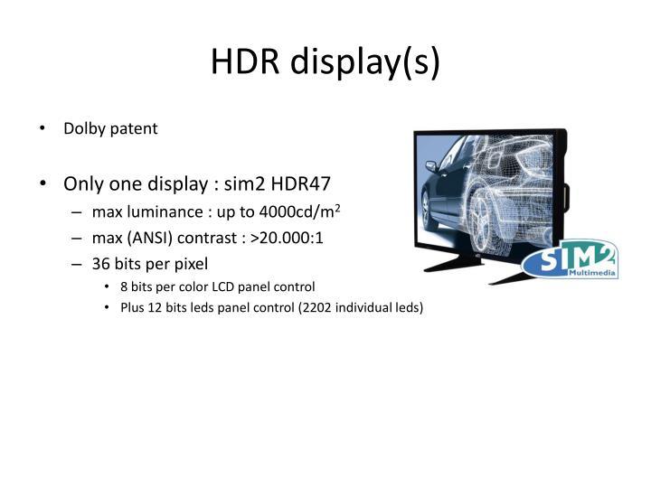 HDR display(s)