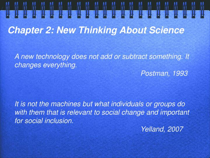 Chapter 2: New Thinking About Science