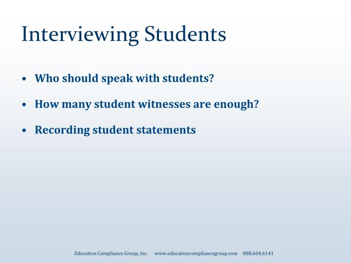 Interviewing Students