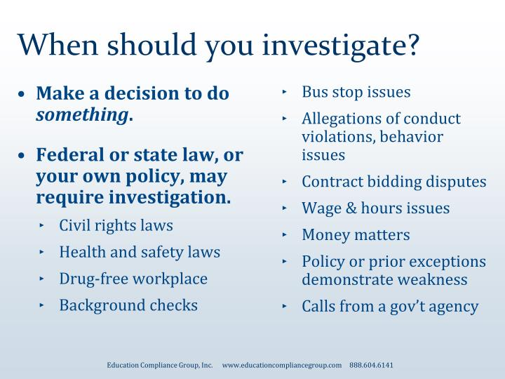 When should you investigate?