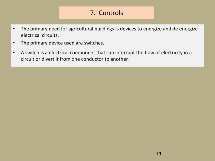 7.  Controls