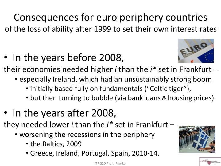 Consequences for euro periphery countries