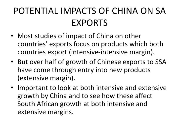 POTENTIAL IMPACTS OF CHINA ON SA EXPORTS