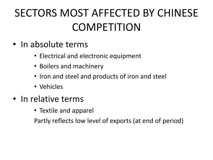 SECTORS MOST AFFECTED BY CHINESE COMPETITION