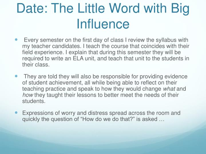 Date the little word with big influence