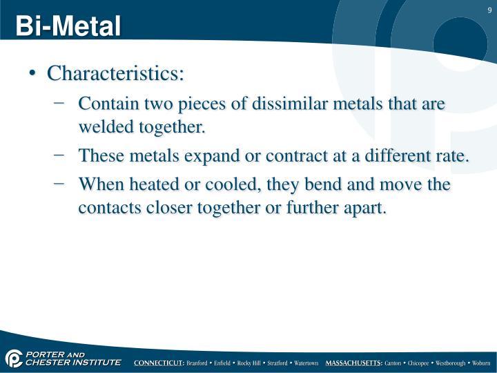 Bi-Metal