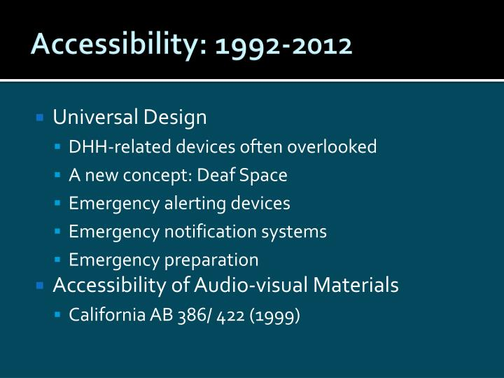 Accessibility: 1992-2012