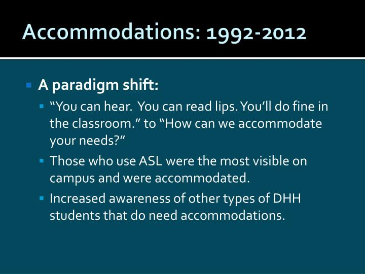 Accommodations: 1992-2012