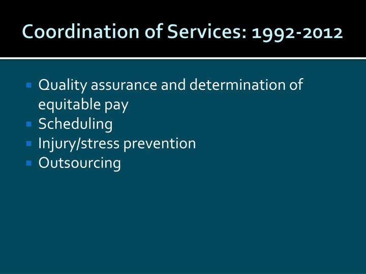 Coordination of Services: 1992-2012
