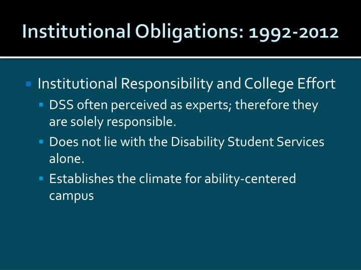 Institutional Obligations: 1992-2012