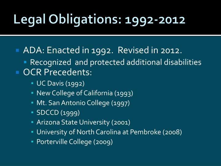 Legal Obligations: 1992-2012