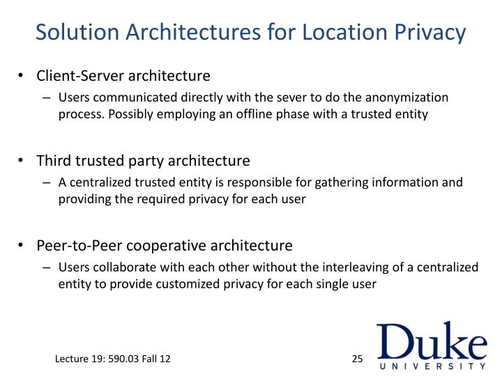 Solution Architectures for Location Privacy