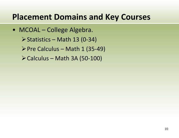 Placement Domains and Key Courses