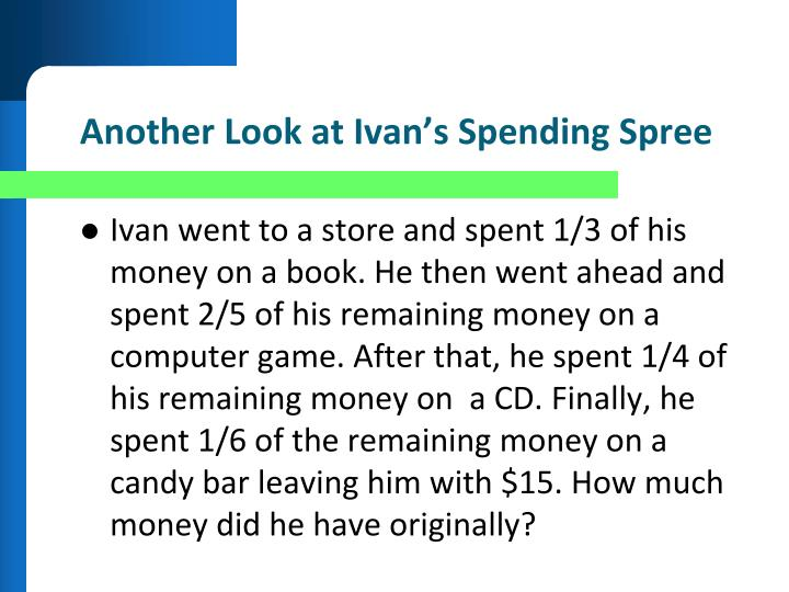 Another Look at Ivan's Spending Spree