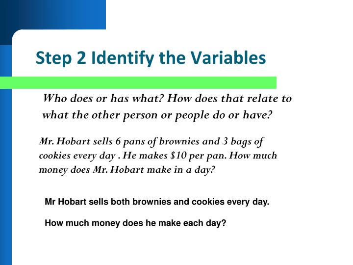 Step 2 Identify the Variables