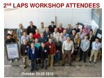 2 nd laps workshop attendees